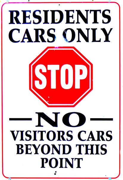 not wanted: outsider vehicles not permitted